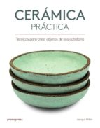 ceramica practica: tecnicas para crear objetos de uso cotidiano-jacqui atkin-9788416851386