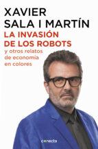 la invasión de los robots y otros relatos de economía-xavier sala i martin-9788416883486