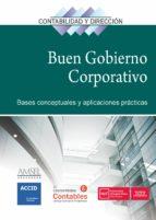 el buen gobierno corporativo: bases conceptuales y aplicaciones practicas 9788417209186