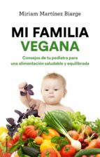 mi familia vegana (ebook) miriam martinez biarge 9788417305086