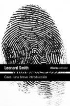 caos: una breve introduccion leonard smith 9788420653686