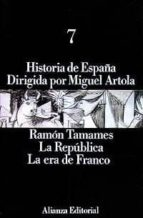 la republica, la era de franco (t. 7) ramon tamames 9788420695686