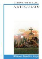 articulos de larra mariano jose de larra 9788420727486