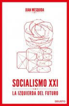 socialismo xxi (ebook)-juan mesquida-9788423418886