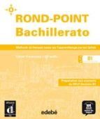rond-point bachillerato b1 bis. (cahier + cd)-9788423699186