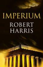 imperium (trilogía de cicerón 1) (ebook)-robert harris-9788425344886