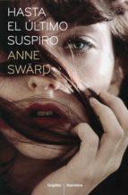 hasta el último suspiro (ebook)-anne sward-9788425348686