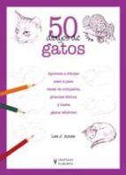 50 dibujos de gatos lee j. ames 9788425517686
