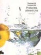 productos alimenticios: tecnicas de iluminacion-steve bavister-9788428212786