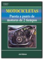motocicletas: puesta a punto de motores de 2 tiempos (5ª ed.) john robinson 9788428318686