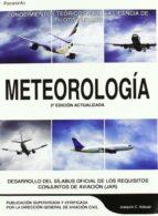meteorologia (2ª ed.): conocimientos teoricos para la licencia de piloto privado joaquin carlos adsuar mazon 9788428328586