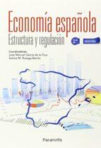 economia española: estructura y regulacion jose manuel garcia de la cruz 9788428335386