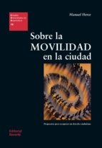 sobre la movilidad en la ciudad-manuel herce vallejo-9788429121186