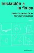 iniciacion a la fisica (t. 1) (2ª ed.) julian fernandez ferrer m. pujal carrera 9788429141986