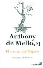 el canto del pajaro-anthony de mello-9788429324686