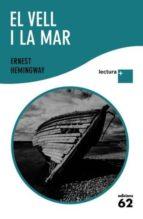 el vell i la mar  (lletra plus) ernest hemingway 9788429763386