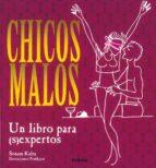 chicos malos: un libro para (s)expertos sonam kalra 9788430578986
