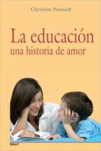 la educacion, una historia de amor christine ponsard 9788432138386