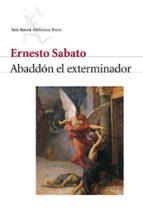 abaddon el exterminador-ernesto sabato-9788432211386