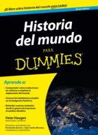 historia del mundo para dummies peter haugen 9788432902086