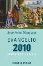 evangelio 2010: comentado dia a dia-jose pedro manglano-9788433023186