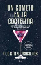 un cometa en la coctelera-florian freistetter-9788434419186