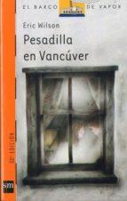 pesadilla en vancuver (7ª ed.)-eric wilson-9788434811386