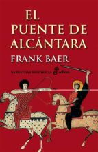el puente de alcantara (29ª ed.)-frank baer-9788435005586