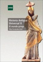 historia antigua universal ii: el mundo griego (44102ud02a01)-pilar fernandez uriel-9788436254686