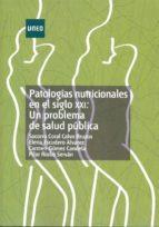 patologías nutricionales en el siglo xxi: un problema de salud pública (ebook)-socorro coral calvo bruzos-9788436262186