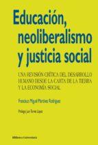 educación, neoliberalismo y justicia social (ebook)-f. miguel martinez rodriguez-9788436828986
