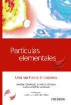 partículas elementales ramon fernandez alvarez estrada 9788436840186