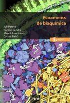 fonaments de bioquimica (5ª ed.) juli pereto ramon sendra carmen baño 9788437062686