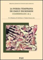 la poesia temprana de emily dickinson: cuadernillos 2 & 3 (ed. bi lingüe español ingles) emily dickinson 9788437088686