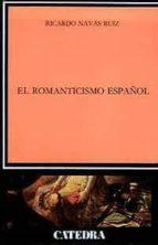 el romanticismo español ricardo navas ruiz 9788437603186