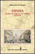 españa, diario de viaje de un turista escritor edmundo de amicis 9788437618586