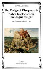 de vulgari eloquentia-dante alighieri-9788437637686