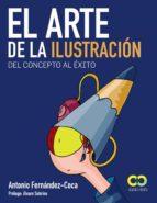 el arte de la ilustracion: del concepto al exito (espacio de dise ño)-antonio fernandez-coca-9788441532786