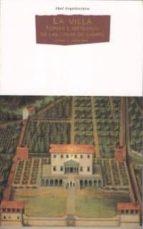 la villa: forma e ideologia de las casas de campo-james ackerman-9788446008286