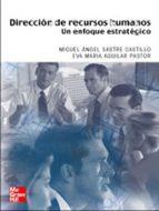 direccion de recursos humanos. un enfoque estrategico-miguel a. sastre-9788448139186