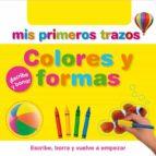 mis primeros trazos: colores y formas-9788448830786