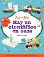 ¡atencion!: hay un cientifico en casa 9788448841386