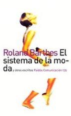 el sistema de la moda y otros escritos-roland barthes-9788449313486