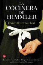 la cocinera de himmler-franz-olivier giesbert-9788466328586