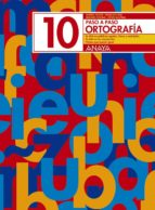ortografia 10. paso a paso andrea et al. pastor 9788466717786