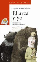 El libro de El arca y yo (i premio anaya de literatura infantil y juvenil 200 4) autor V. MUÑOZ PUELLES PDF!