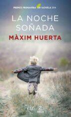 la noche soñada (ebook)-maxim huerta-9788467041286