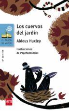 los cuervos del jardin aldous huxley 9788467576986