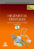 HIGIENISTAS DENTALES DE SERVICIO GALLEGO DE SALUD (SERGAS). TEST PARTE ESPECIFICA