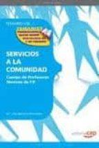 CUERPO DE PROFESORES TECNICOS DE F.P. SERVICIOS A LA COMUNIDAD: T EMARIO (VOL. 3)